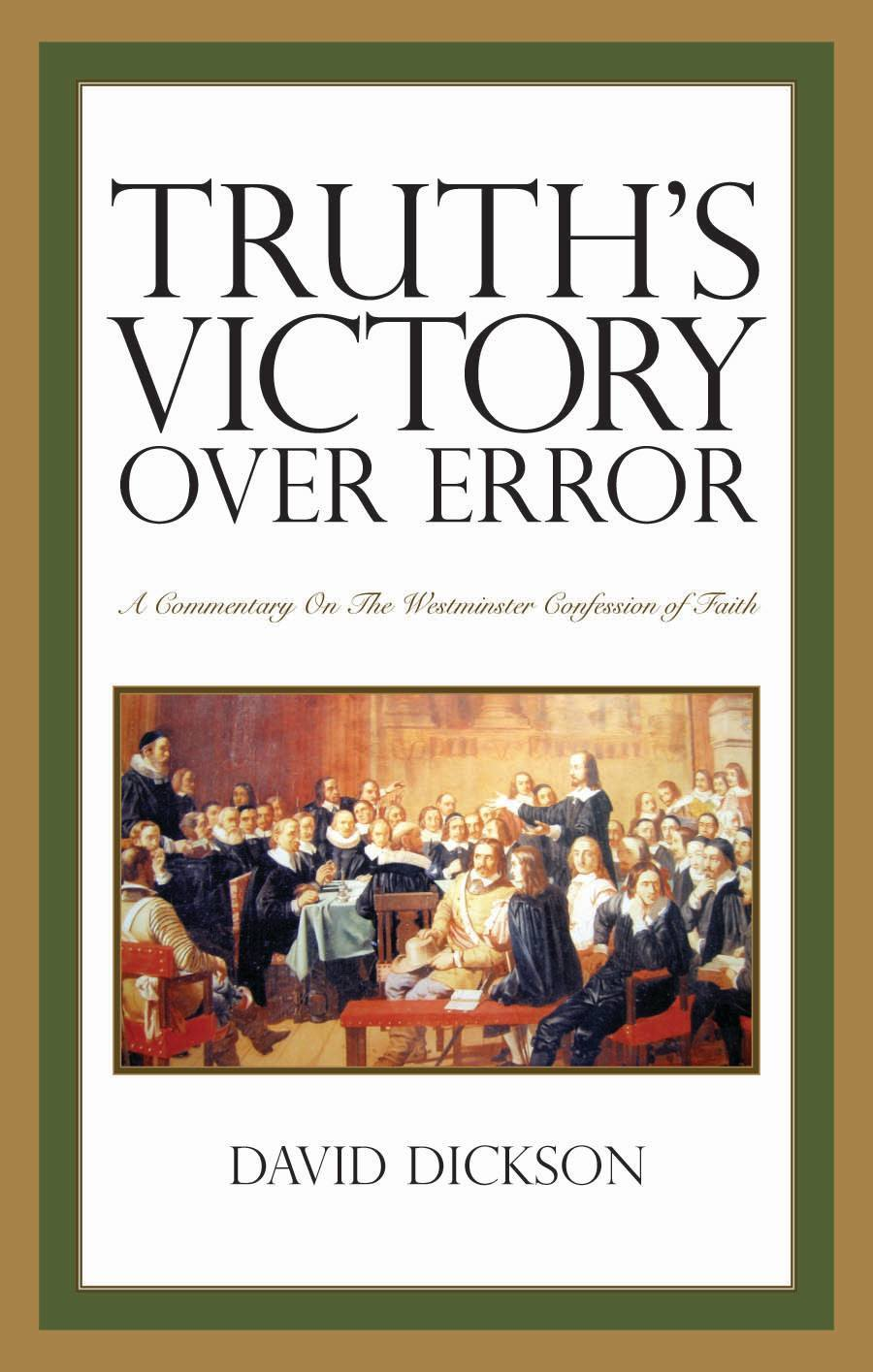 David Dickson: az ortodoxia elleni tévtanítások – magyarázatokkal ellátva